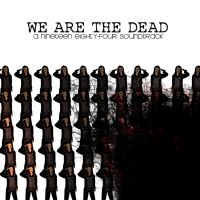 We are the Dead by in3rdperson