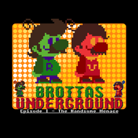 Brottas Underground - The Handsome Soundtrack by G0ATFAC3