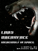 Lars Breaxface, Werewolf in Space by paperbackwriterbg