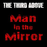 Man in the Mirror by TheThirdAbove