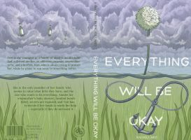 Everything Will Be Okay by hobogonemad