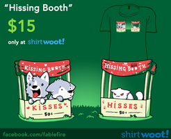 Woot Shirt - Hissing Booth by fablefire