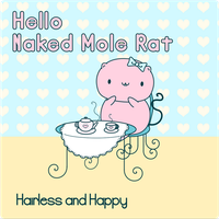 Hello Naked Mole Rat by Paradasia