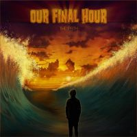 Our Final Hour Single Artwork by kitster29