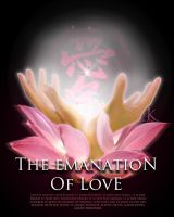 Emanation of Love by EyeOfZen