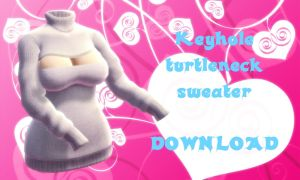 Keyhole turtleneck - Download (MMD) by YamiSweet