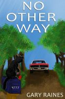 No Other way by ArtisinmyHeart