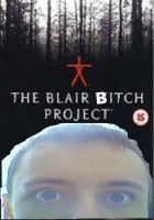 The Blair Bitch Project by michaelritchie200