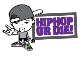 HIP HOP OR DIE by deejayhamm