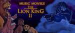 Music Movies The Lion King II by Namingway
