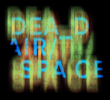DEAD AIR SPACE by DrPockets