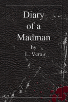 Diary of a Madman Black by LVeraWrites