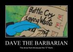 Dave the Barbarian demotivational poster by BlakeandAlex12