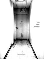 The Last Corridor. by Nazaryn