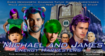 Michael and James: The Live Action Poster by MU-Cheer-Girl