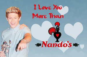 I Love You More Than Nando's by iluvlouis