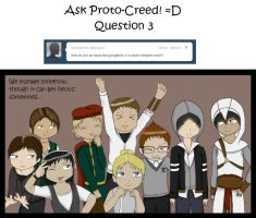 Ask Proto-Creed: Question 3 by jaderotaski