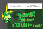 500 SUBS and 100 000 VIEWS! by luigikirby64