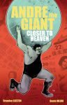 Andre the Giant : Closer to Heaven - Cover by DenisM79
