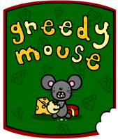 greedy mouse by sooperdave