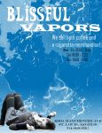 Blissful Vapors Flyer II by SniffNSketch