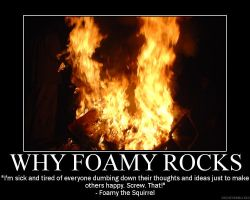 Why Foamy Rocks by Balmung6