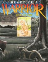 Heart of a Warrior cover by Alex-Harrier