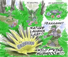 Nature Laughs Last by dedded