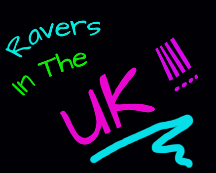 Ravers in the UK by GrafittiArtist23