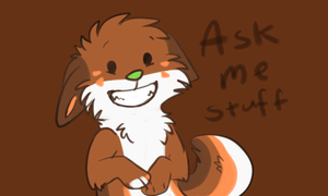 Ask me stuff by Chargay