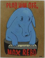 Play Him Off, Max Rebo by jokneeappleseed