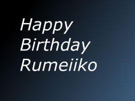 Birthday Card for Rumeiiko by ShualeeCreativity