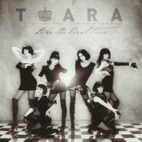 T-ARA - Like The First Time by Cre4t1v31