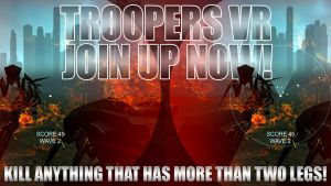 Troopers VR - Join Up Now! by FlauchersFinest
