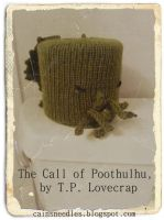 The Call of Poothulhu, by T.P. Lovecrap by cainsneedles
