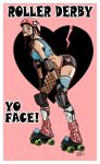 Roller Derby 'Yo Face' by irongiant775