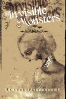 Invisible Monsters by Kayaipek