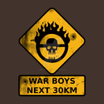 War Boys Road Sign - Bullet Edition by prometheus31