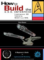 07 How to Build the U.S.S. ENTERPRISE in Lightwave by gmd3d