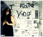 I hate you.3 by Siera2