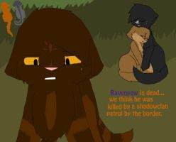 'ravenpaw is dead'..my brother by scopesam