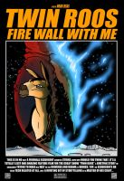 FA- DnU: Twin Roos Fire Wall With Me Poster by Crazon