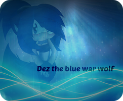 .:gift:. Dez the blue war wolf by X-AlinaWolfie-X