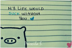 My Life Would Suck Without you by Decode-That