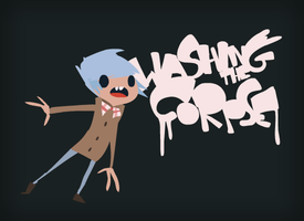 Washing the corpse by westykid