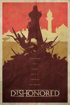 To the Rats - Dishonored Poster by edwardjmoran