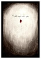 I will remember you -1 by willymerry