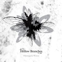 Hollow Branches - Okanagana Waves by soulnex