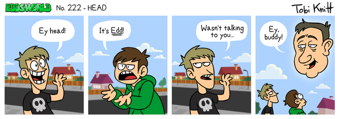 EWCOMIC No. 222 - HEAD by eddsworld