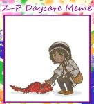 .Z-P: Daycare Meme_Akhet.+ by Kintanga